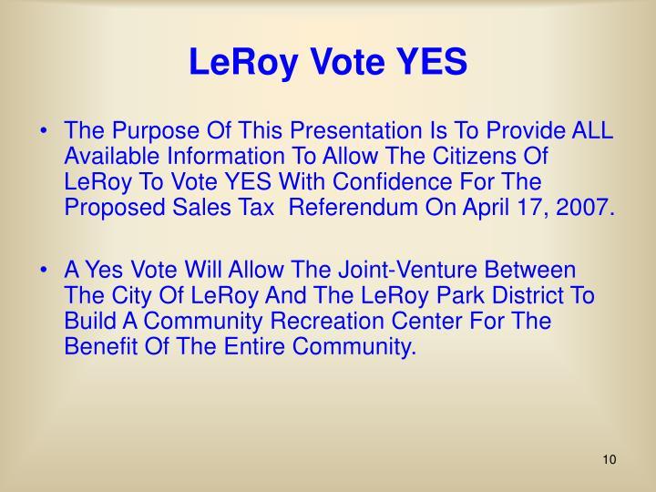 LeRoy Vote YES