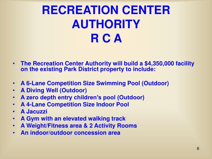 RECREATION CENTER AUTHORITY