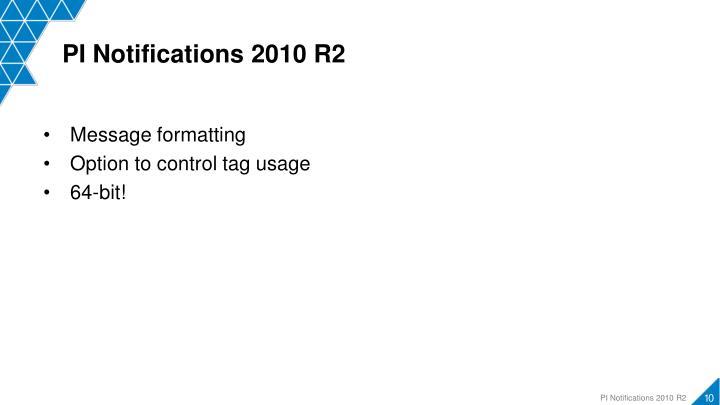 PI Notifications 2010 R2