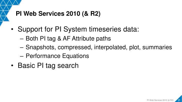 PI Web Services 2010 (& R2)