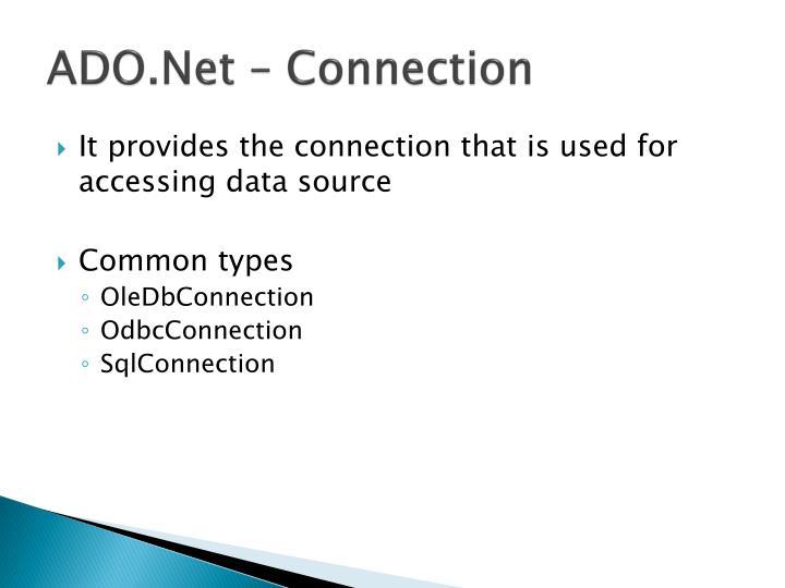 ADO.Net – Connection