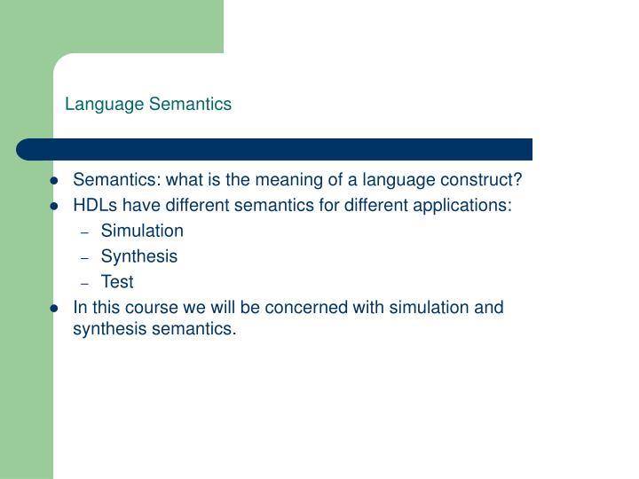 Language Semantics