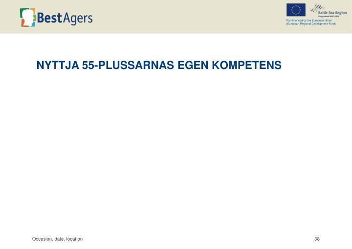 NYTTJA 55-PLUSSARNAS EGEN KOMPETENS