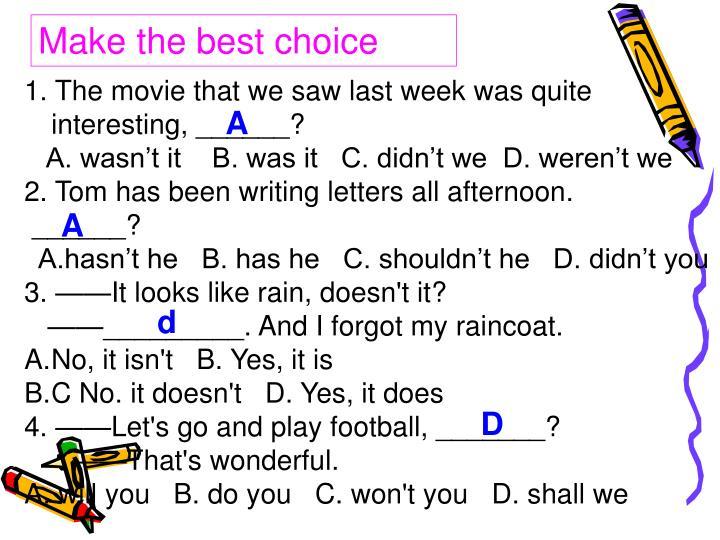 Make the best choice