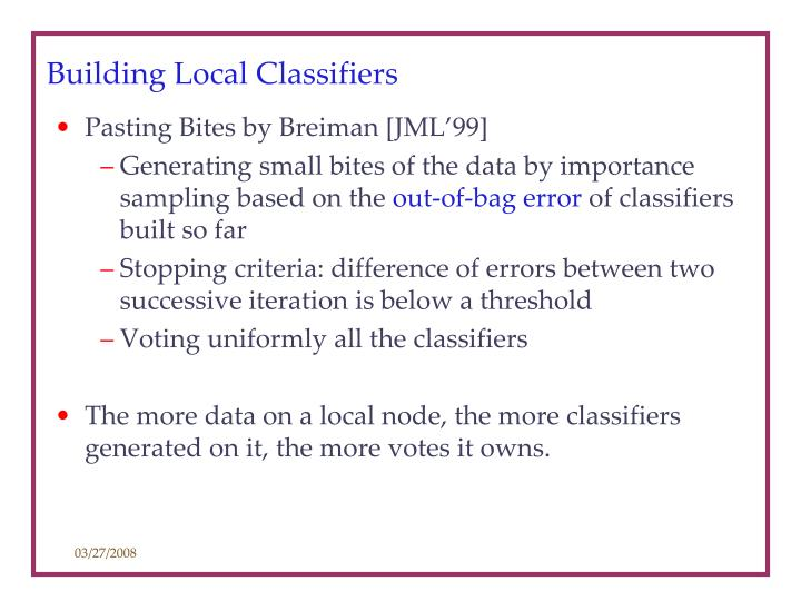 Building Local Classifiers