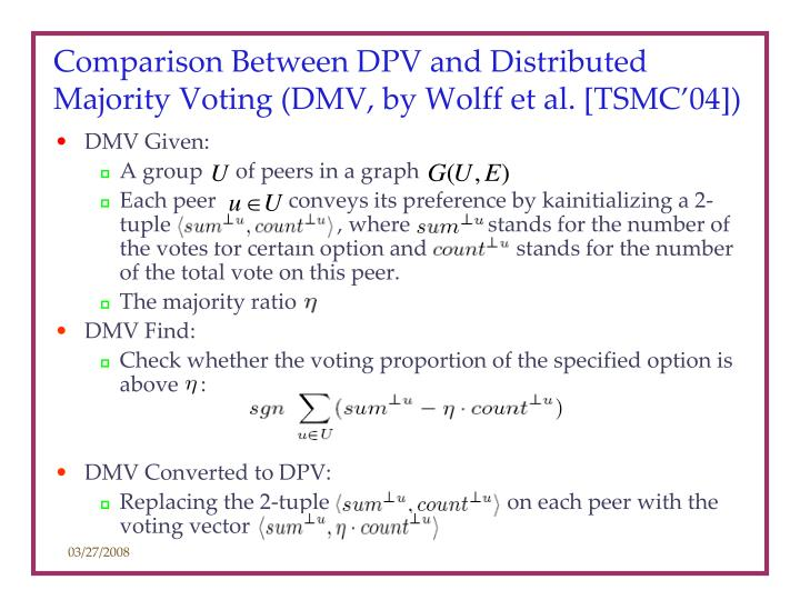 Comparison Between DPV and Distributed Majority Voting (DMV, by Wolff et al. [TSMC'04])