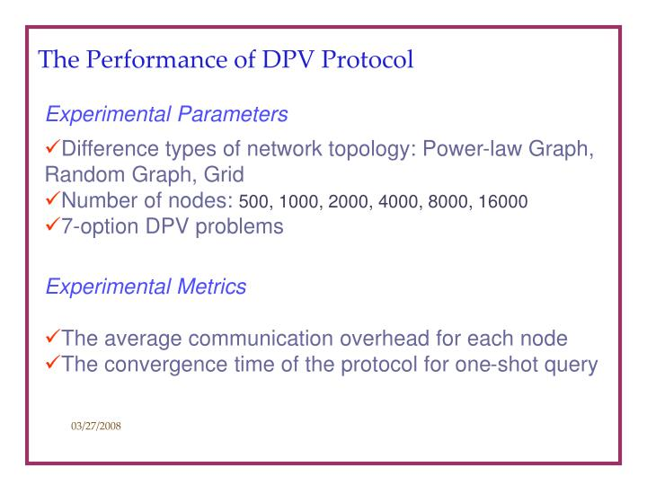 The Performance of DPV Protocol