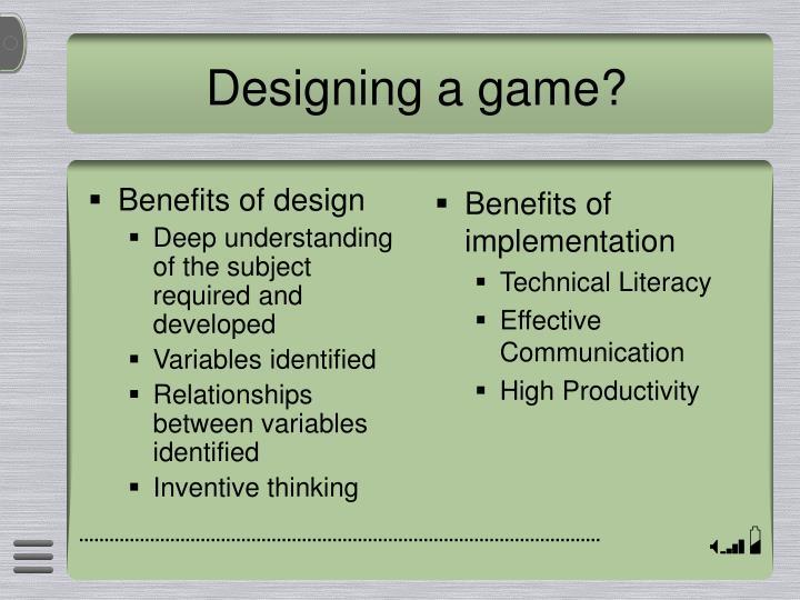 Benefits of design