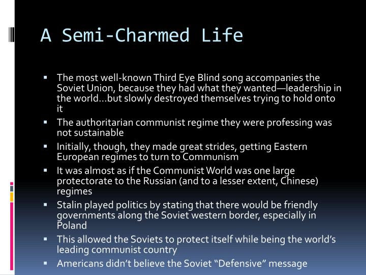 A Semi-Charmed Life