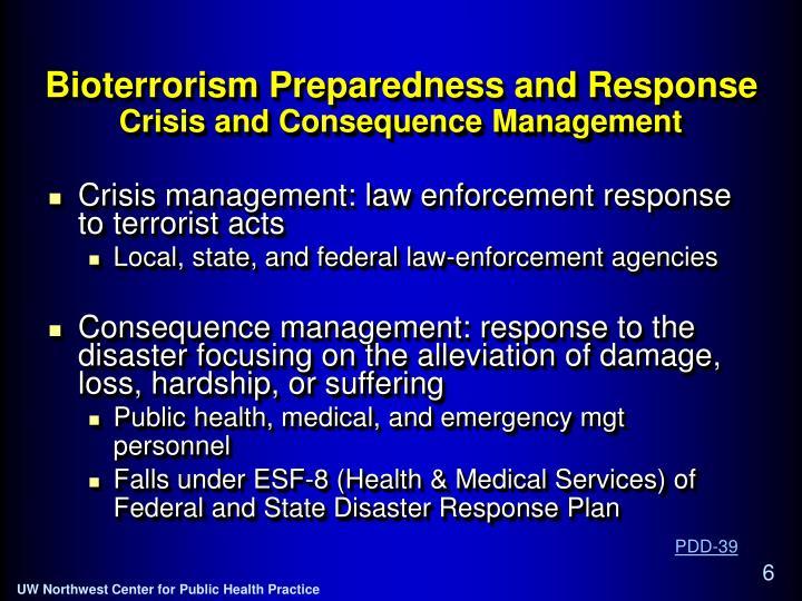 Bioterrorism Preparedness and Response