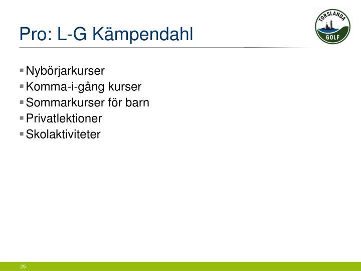Pro: L-G Kämpendahl