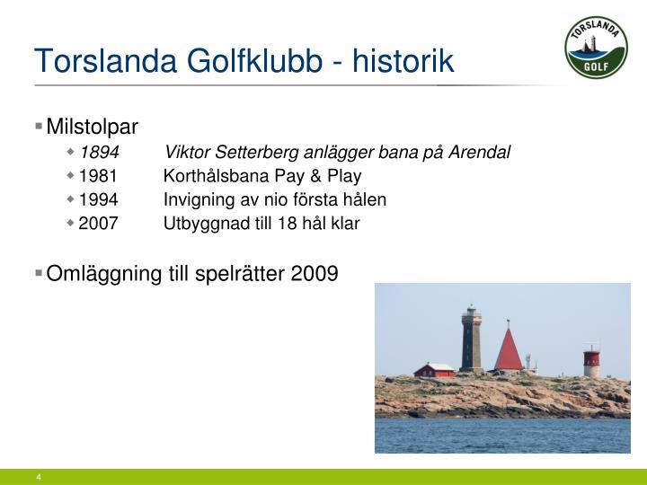 Torslanda Golfklubb - historik
