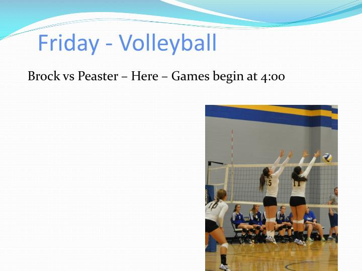 Friday - Volleyball