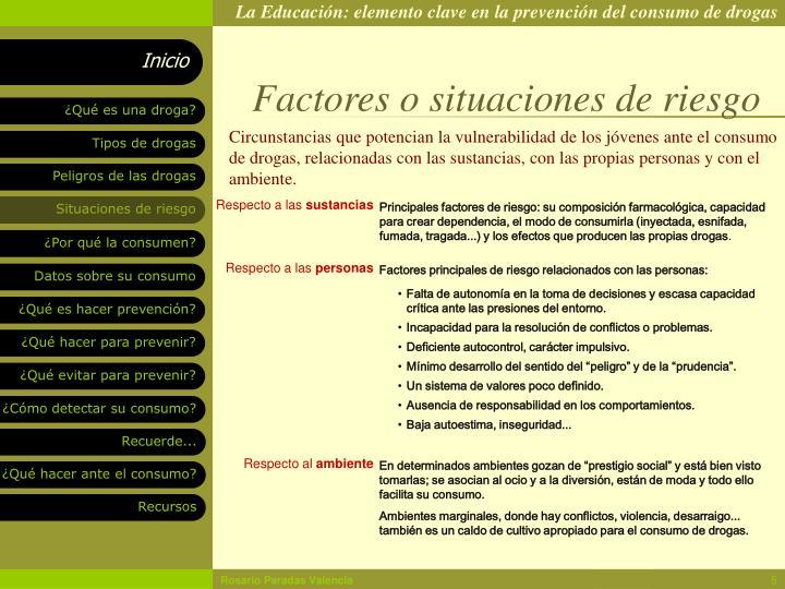 Factores o situaciones de riesgo