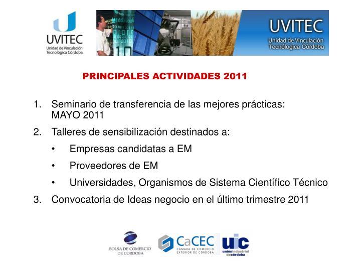 PRINCIPALES ACTIVIDADES 2011