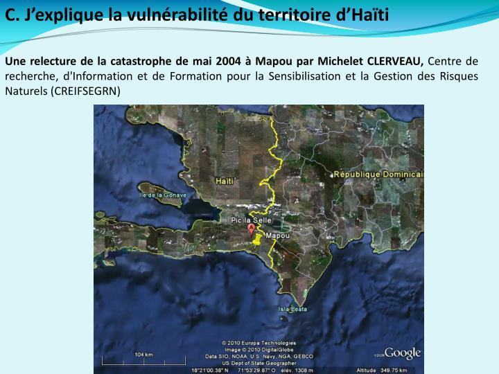 C. J'explique la vulnérabilité du territoire d'Haïti