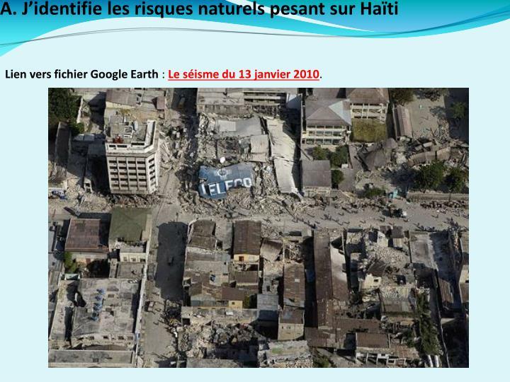 A. J'identifie les risques naturels pesant sur Haïti