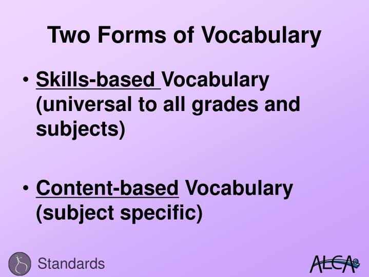 Two Forms of Vocabulary