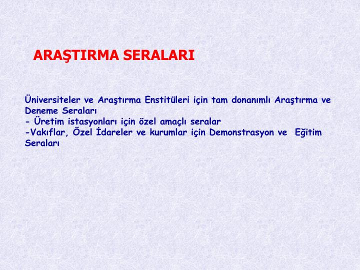 ARATIRMA SERALARI