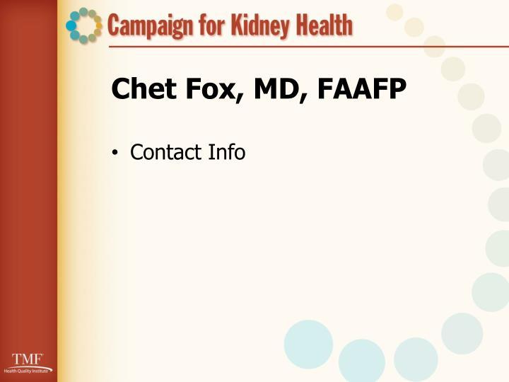 Chet Fox, MD, FAAFP