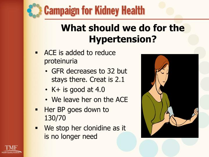 What should we do for the Hypertension?