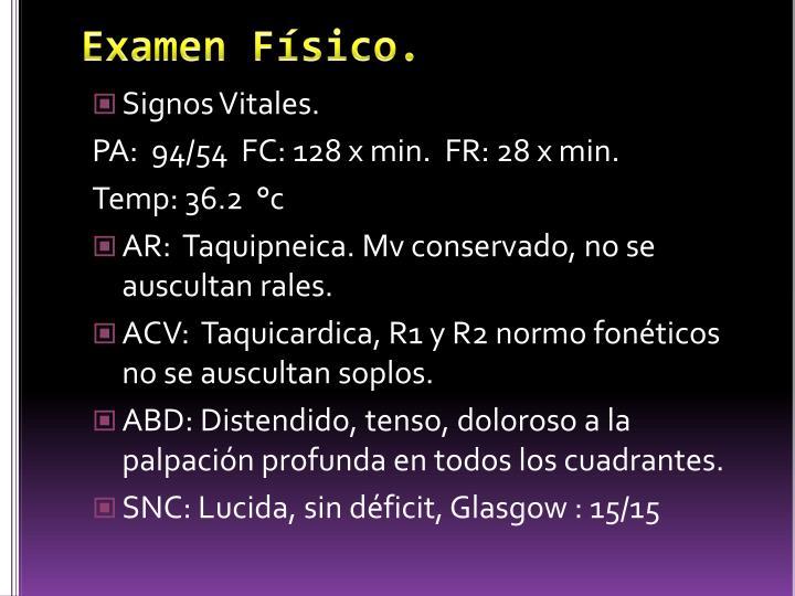 Examen Físico.