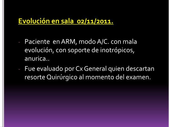 Evolución en sala  02/11/2011.