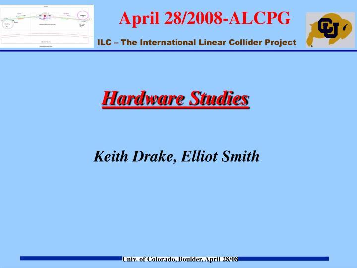 Hardware Studies