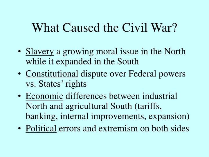 What Caused the Civil War?