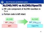 alcmd mpi vs alcmd opents