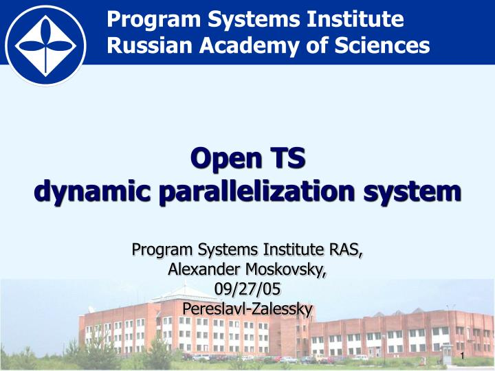 Open ts dynamic parallelization system