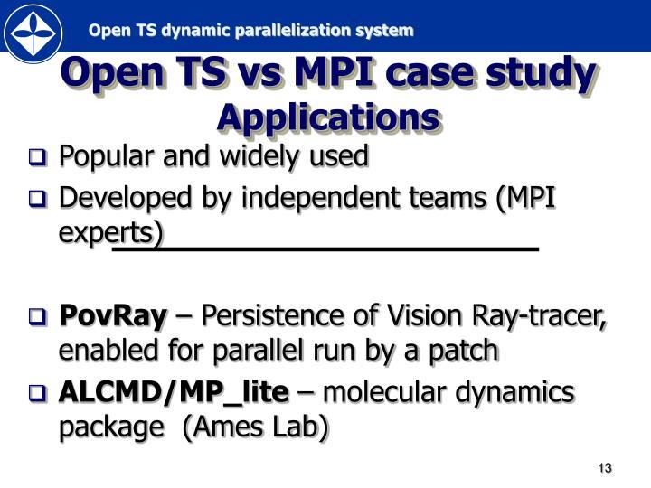Open TS vs MPI case study