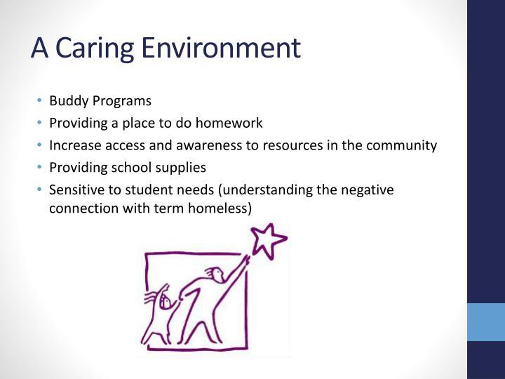 A Caring Environment