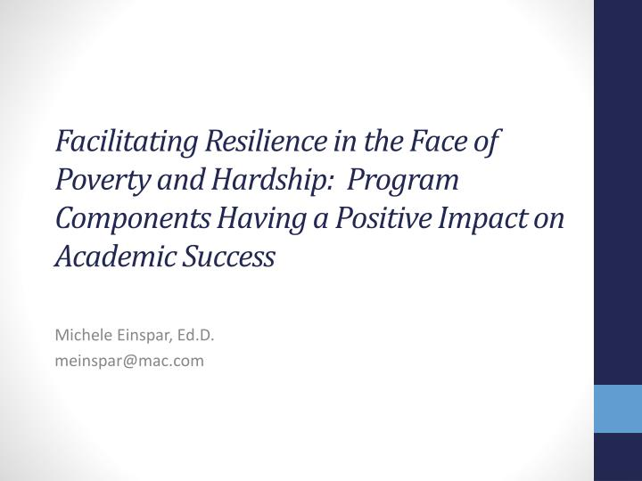 Facilitating Resilience in the Face of Poverty and Hardship:  Program Components Having a Positive I...