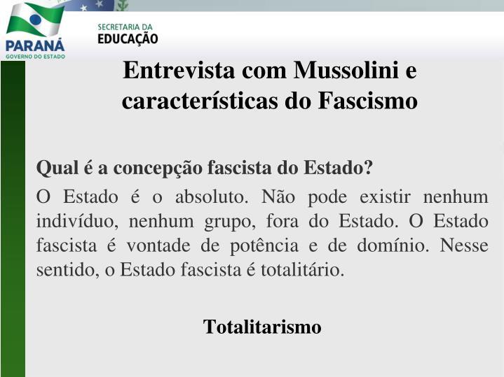Qual é a concepção fascista do Estado?