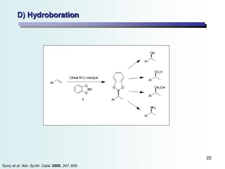 D) Hydroboration