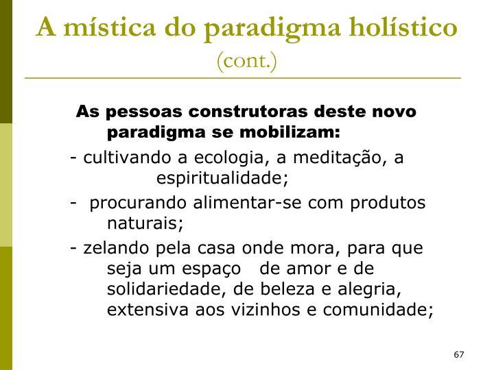 A mística do paradigma holístico