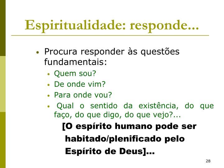 Espiritualidade: responde...