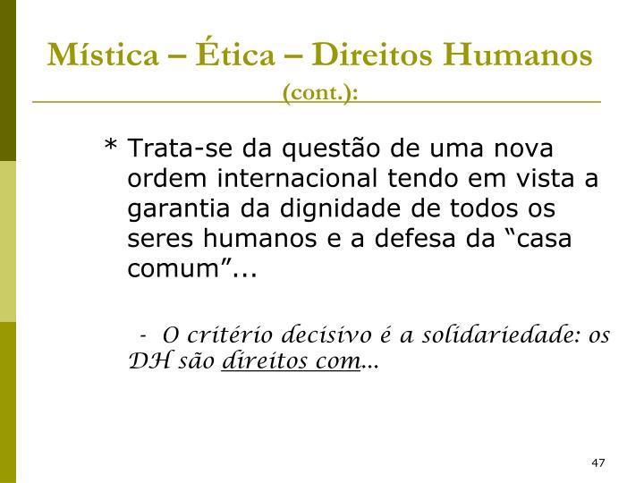 Mística – Ética – Direitos Humanos