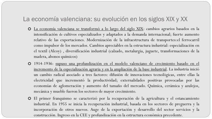 La economía valenciana: su evolución en los siglos XIX y XX