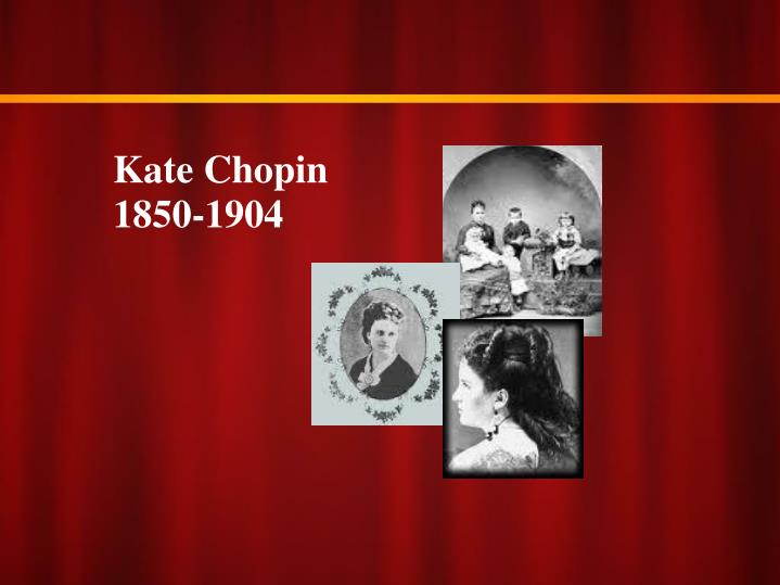 kate chopin a stormy life