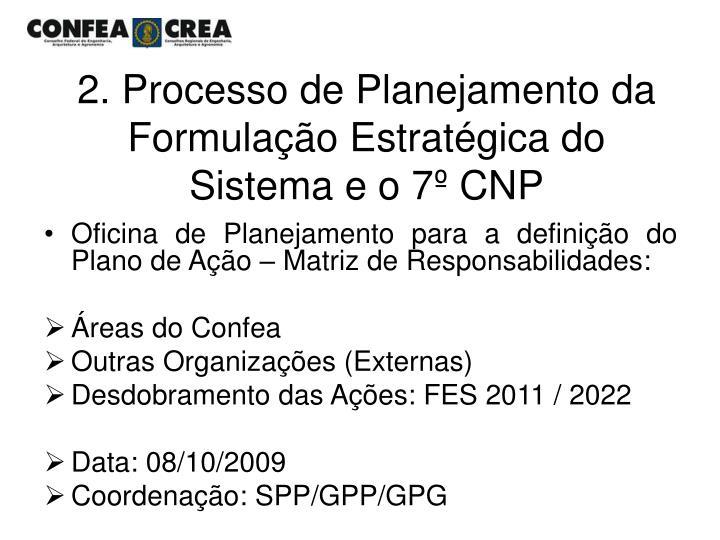 2. Processo de Planejamento da Formulação Estratégica do Sistema e o 7º CNP