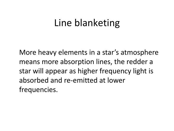 Line blanketing