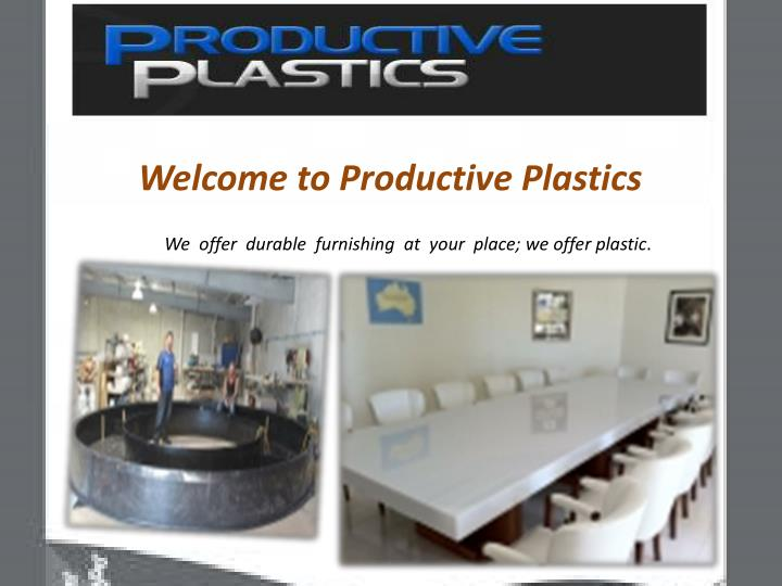 Welcome to Productive Plastics