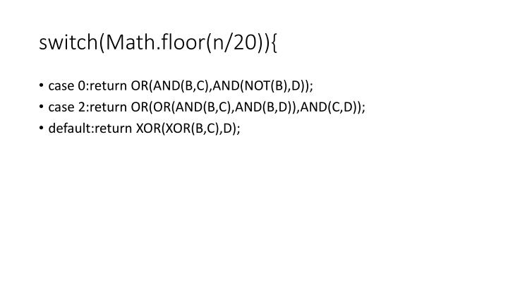 switch(Math.floor(n/20)){