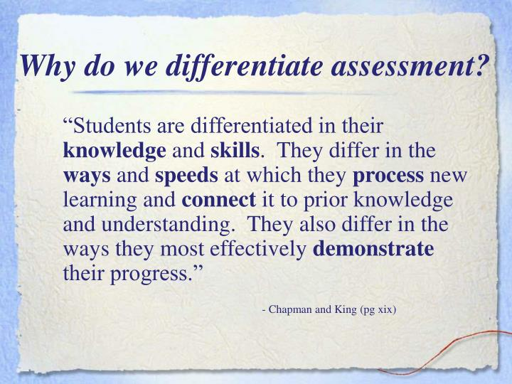 Why do we differentiate assessment?