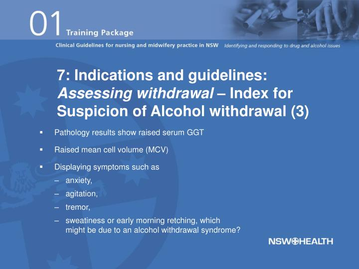 7: Indications and guidelines: