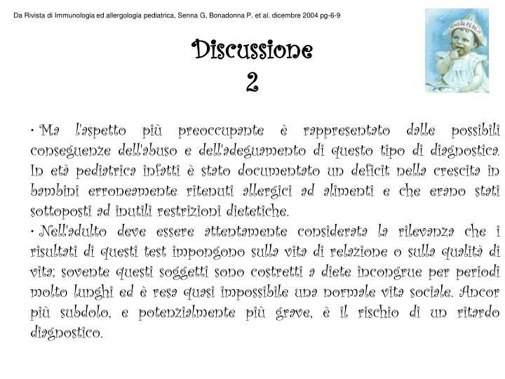 Da Rivista di Immunologia ed allergologia pediatrica, Senna G, Bonadonna P. et al. dicembre 2004 pg-6-9