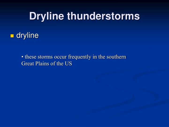 Dryline thunderstorms