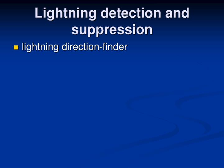 Lightning detection and suppression